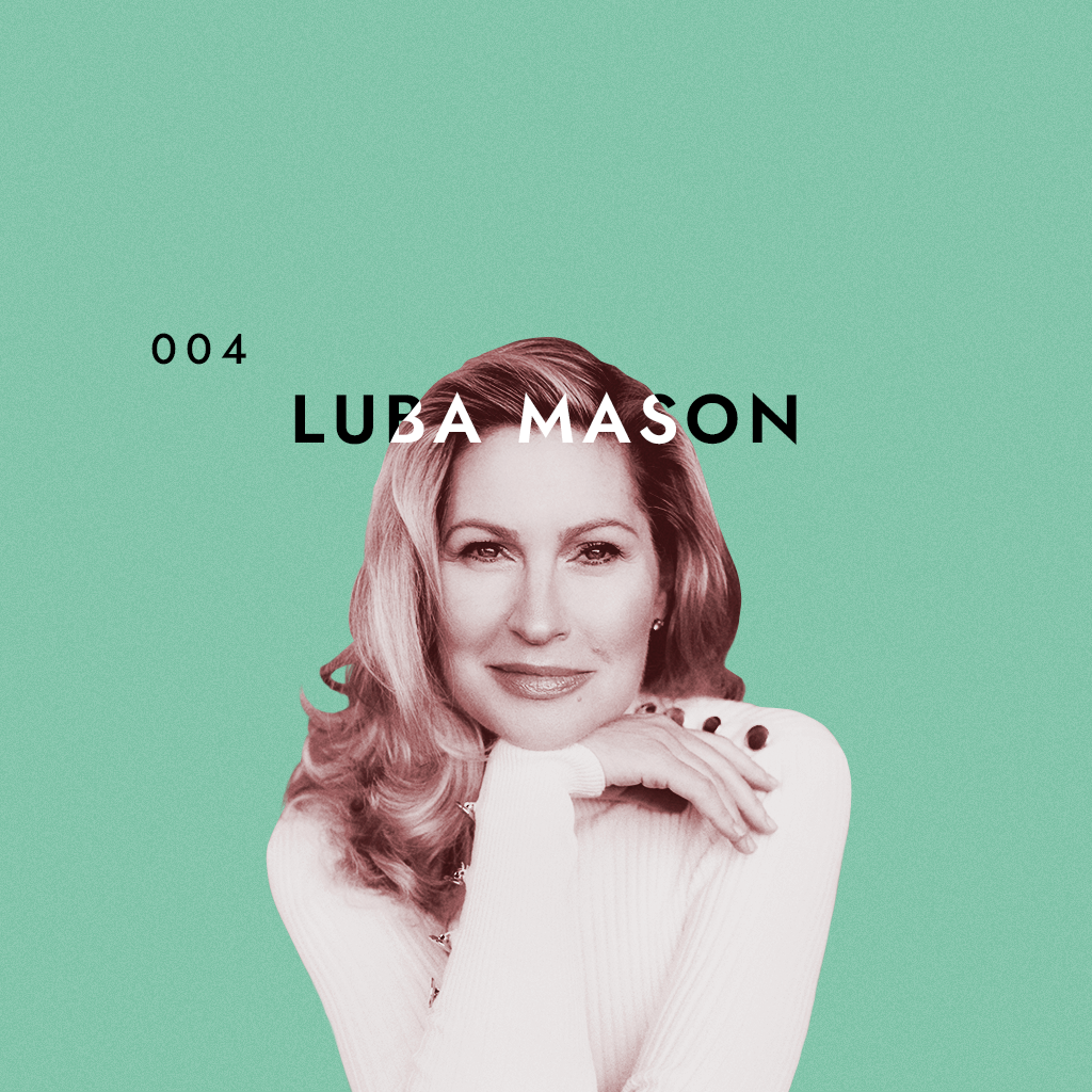 Luba Mason is a broadway star and is our next guest