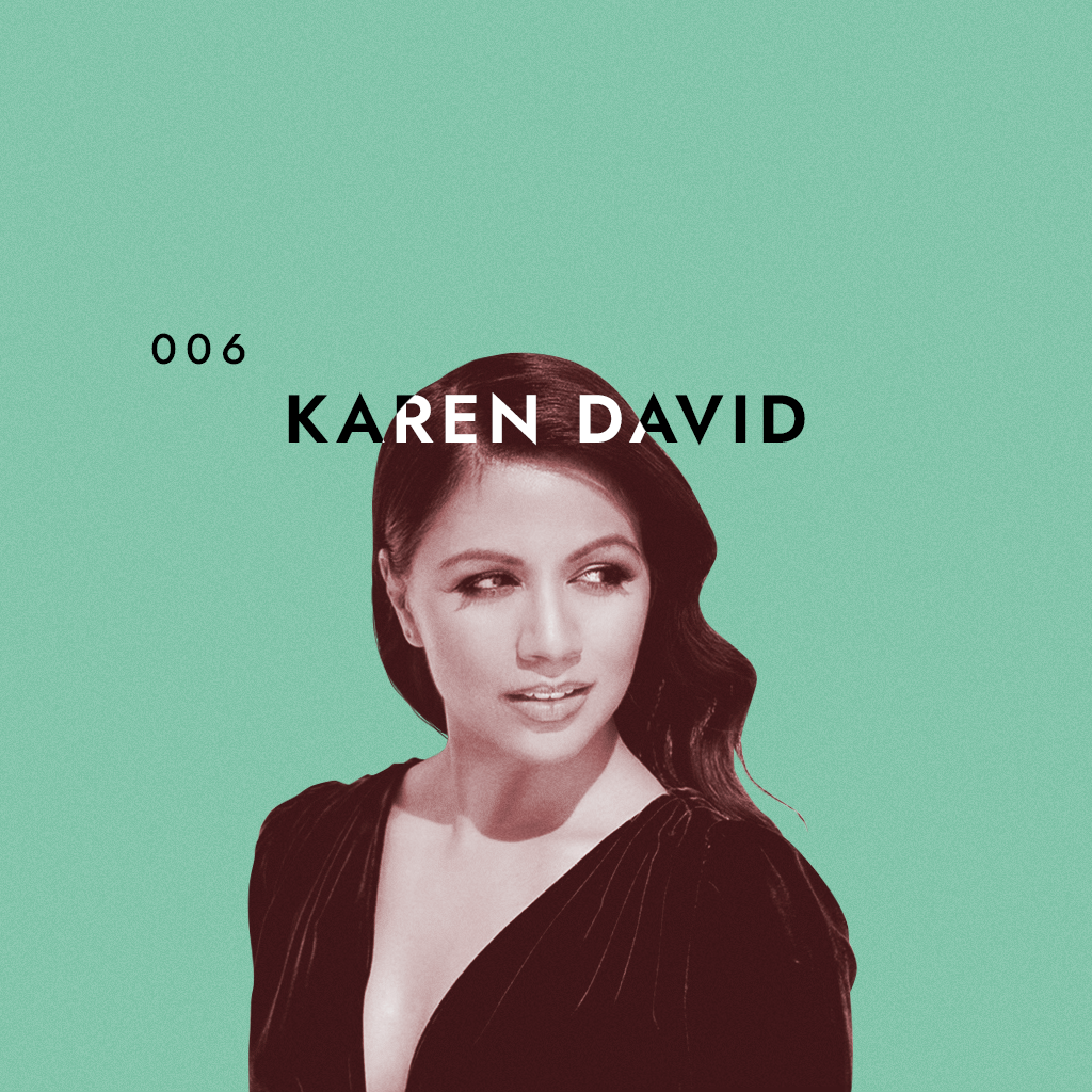 Karen David and Danay Garcia talk about life during a pandemic and how you can still manage to stay mentally healthy