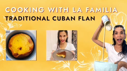SEEDS - Cooking with La Familia - Flan